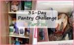 31-Day Pantry Challenge Starting March 1st 2018- Will You Join Me?