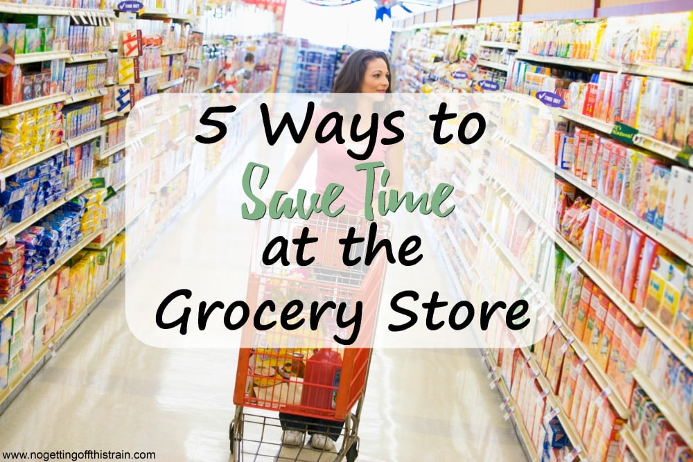 5 Ways to Save Time at the Grocery Store