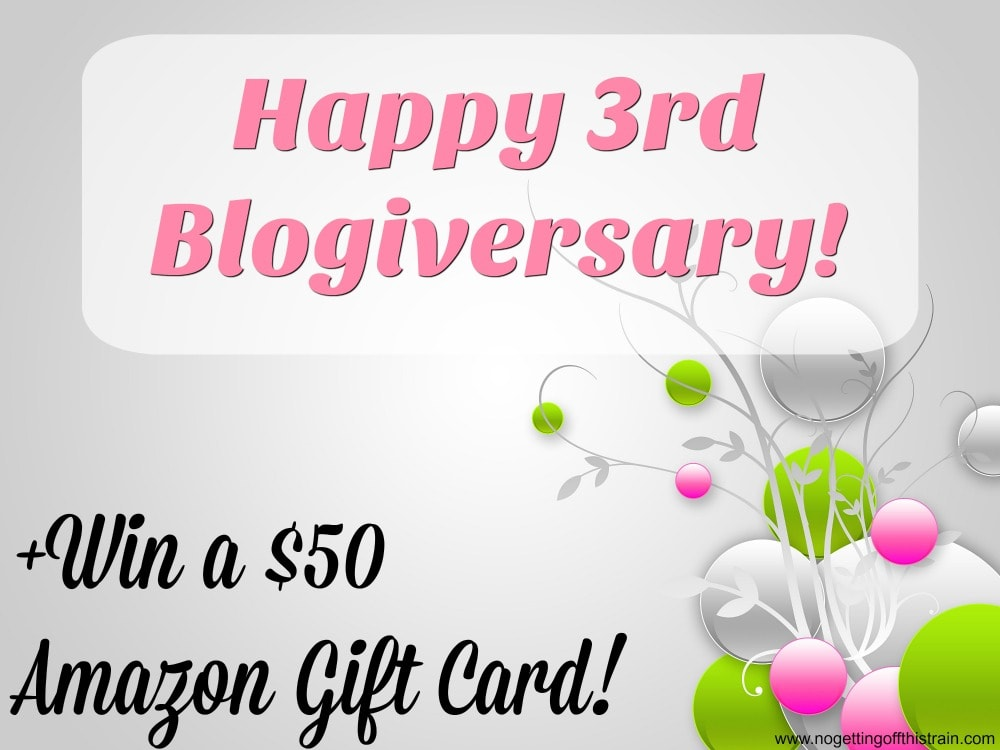 Happy 3rd Blogiversary! Plus Win a $50 Amazon Gift Card!