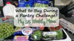 What to Buy During a Pantry Challenge? Week of 3-5-18