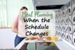 Meal Planning When The Schedule Changes