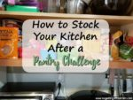 How to Stock Your Kitchen After a Pantry Challenge