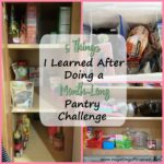 5 Things I Learned After a Month-Long Pantry Challenge
