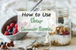 How to Use Cheap Summer Berries