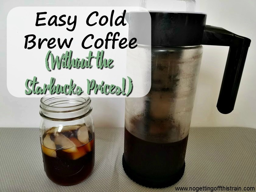 Easy Cold Brew Coffee (Without the Starbucks Prices)