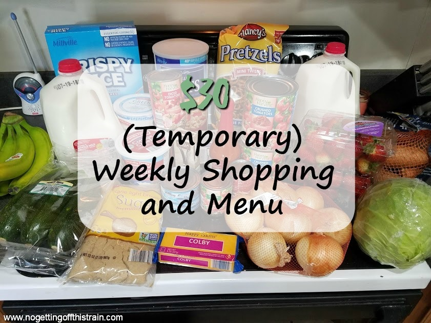 $30 Weekly Shopping and Menu 7-16-18