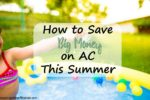 How to Save Big Money on AC This Summer