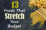 13 Foods That Stretch Your Budget