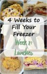 """Image of miscellaneous lunches with the title """"4 WEeks to Fill Your Freezer Week 2: Lunch"""""""
