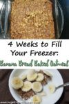 "Image of baked oatmeal with the title ""4 Weeks to Fill Your Freezer: Banana Bread Baked Oatmeal"
