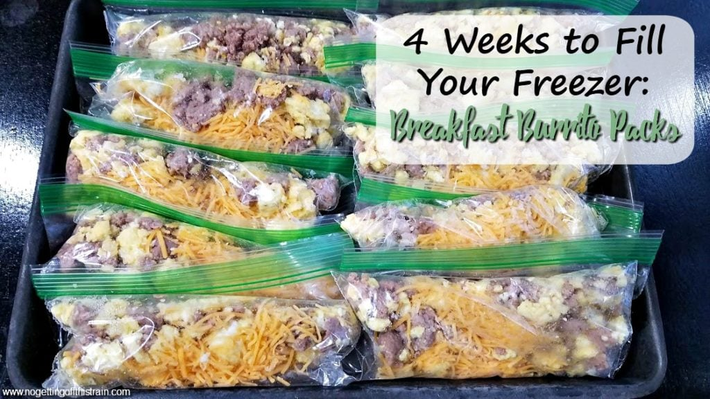 "Image of breakfast burrito mix in snack bags with the title ""4 Weeks to Fill Your Freezer: Breakfast Burrito Packs"""