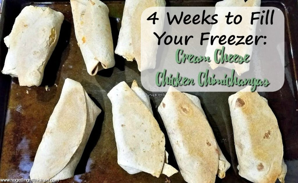 "Image of chimichangas on a tray with the title ""4 Weeks to Fill Your Freezer: Cream Cheese Chicken Chimichangas"""