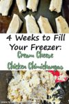 "Image of cooked chimichangas with the title ""4 Weeks to Fill Your Freezer: Cream Cheese Chicken Chimichangas"""