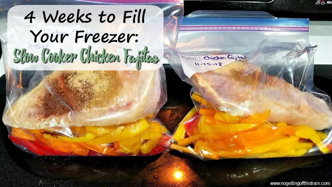 Slow Cooker Chicken Fajitas (4 Weeks to Fill Your Freezer Day 14)
