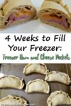 "Image of ham and cheese pockets with the title ""4 Weeks to Fill Your Freezer: Ham and Cheese Pockets"""