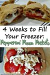 "Image of opened pizza pockets with the title ""4 Weeks to Fill Your Freezer: Pepperoni Pizza Pockets"""
