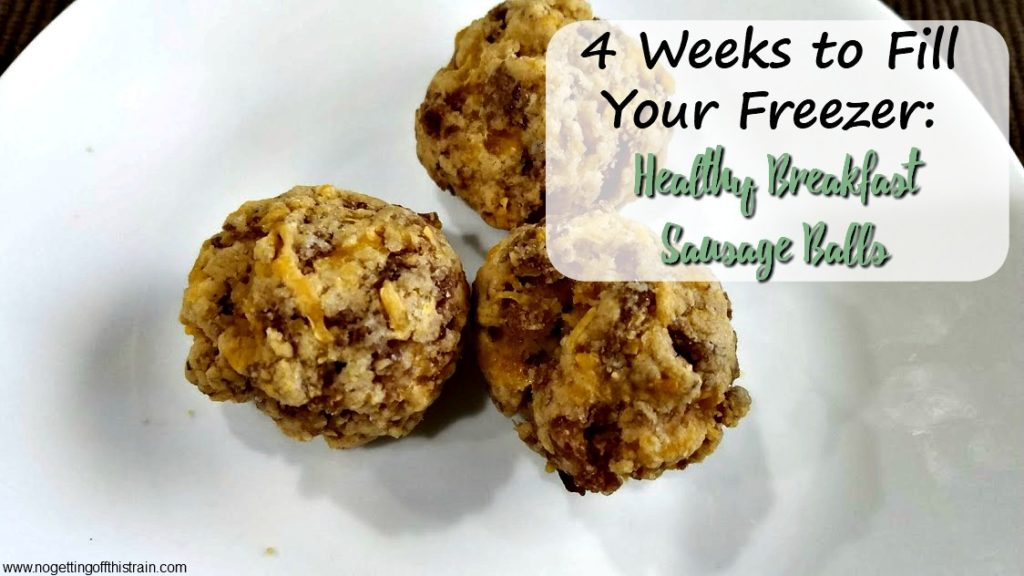 Healthy Breakfast Sausage Balls (4 Weeks to Fill Your Freezer Day 5)