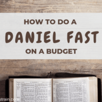 How to do the Daniel Fast on a Budget
