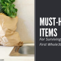 Must-Have Items for Surviving Your First Whole30