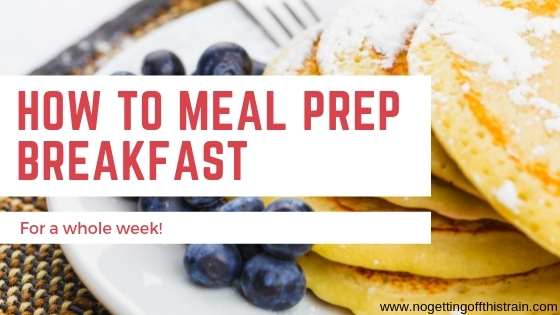 How to Meal Prep Breakfast For a Whole Week