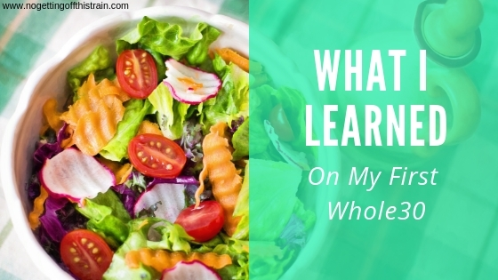 Thinking about doing a Whole30 for the first time? Here's what I learned about food, temptation, and healing my body, all in 30 days. #whole30 #health
