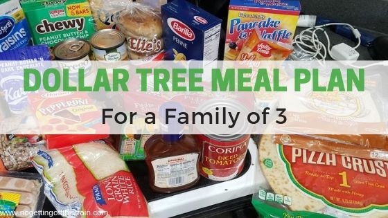 """Image of groceries with the title """"Dollar Tree Meal Plan for a Family of 3"""""""