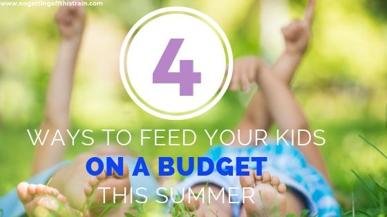 4 Ways to Feed Your Kids on a Budget in Summer