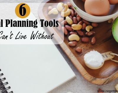 6 Meal Planning Tools I Can't Live Without