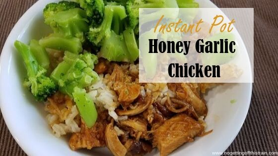 "Image of chicken, rice, and broccoli with the title ""Instant Pot honey garlic chicken"""