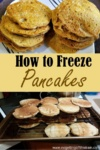 """Image of pancakes on a cooling rack with the title """"How to freeze pancakes"""""""
