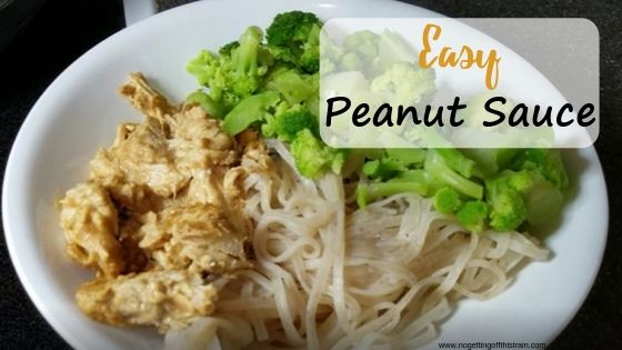 "Image of chicken in peanut sauce, rice noodles, and broccoli with the title ""easy peanut sauce"""