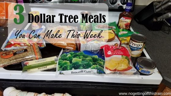"Image of Dollar Tree groceries with the title ""3 Dollar Tree meals you can make this week"""