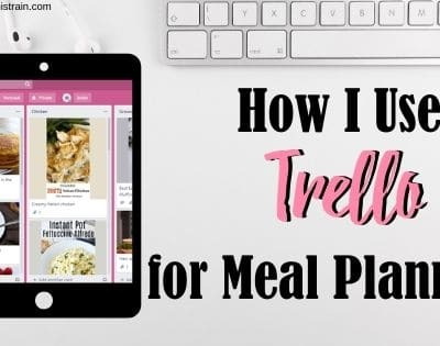 How to Use Trello for Meal Planning