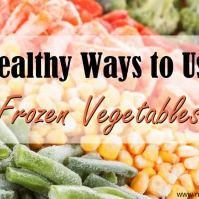 Healthy Ways to Use Frozen Vegetables
