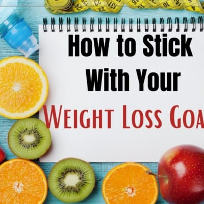 How to Lose Weight and Actually Stick to It