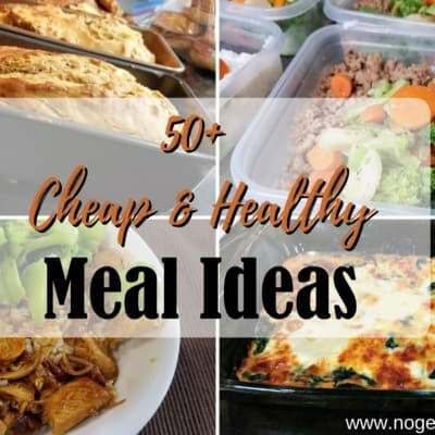 50 Cheap Healthy Meal Ideas for the New Year