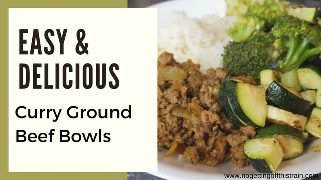 """A bowl with ground beef, rice and vegetables with the text """"Easy and delicious curry ground beef bowls"""""""